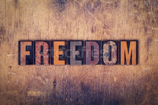 Freedom Concept Wooden Letterpress Type Stock photo © enterlinedesign