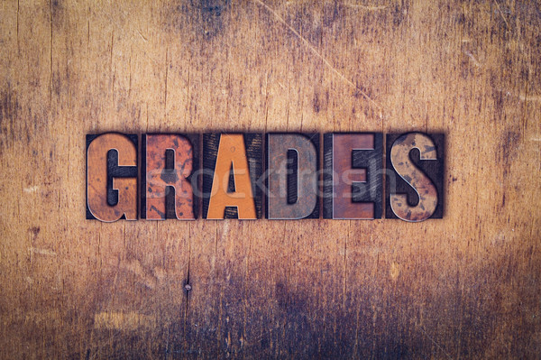 Grades Concept Wooden Letterpress Type Stock photo © enterlinedesign