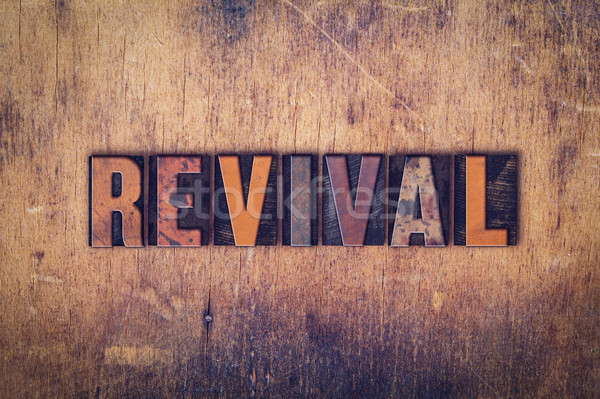 Revival Concept Wooden Letterpress Type Stock photo © enterlinedesign