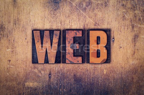 Web Concept Wooden Letterpress Type Stock photo © enterlinedesign