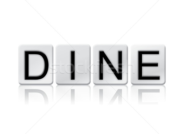 Dine Isolated Tiled Letters Concept and Theme Stock photo © enterlinedesign