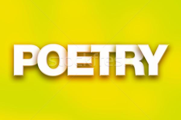 Poëzie kleurrijk woord kunst geschreven witte Stockfoto © enterlinedesign