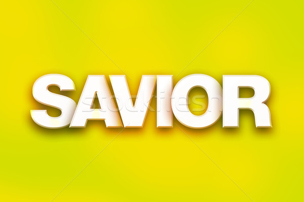 Savior Concept Colorful Word Art Stock photo © enterlinedesign