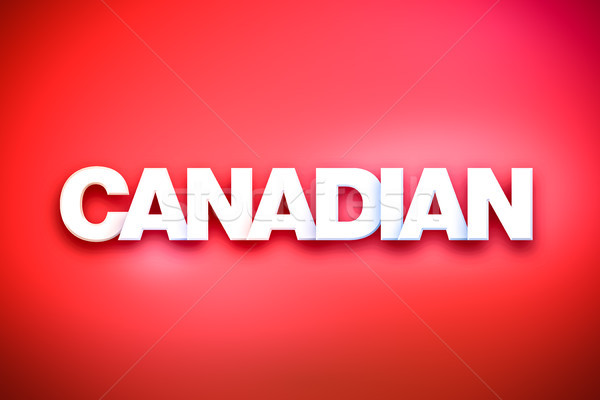 Canadian Theme Word Art on Colorful Background Stock photo © enterlinedesign
