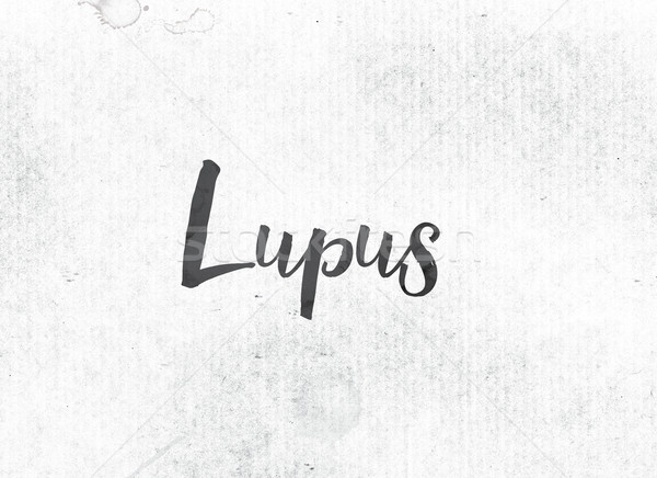 Lupus Concept Painted Ink Word and Theme Stock photo © enterlinedesign