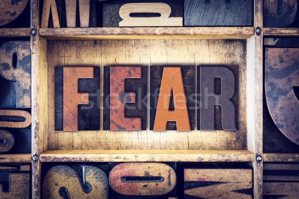 Fear Concept Letterpress Type Stock photo © enterlinedesign