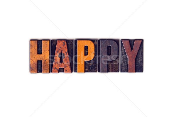 Happy Concept Isolated Letterpress Type Stock photo © enterlinedesign