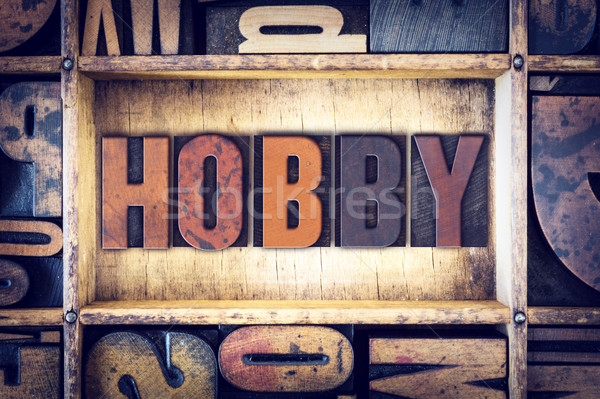 Hobby Concept Letterpress Type Stock photo © enterlinedesign