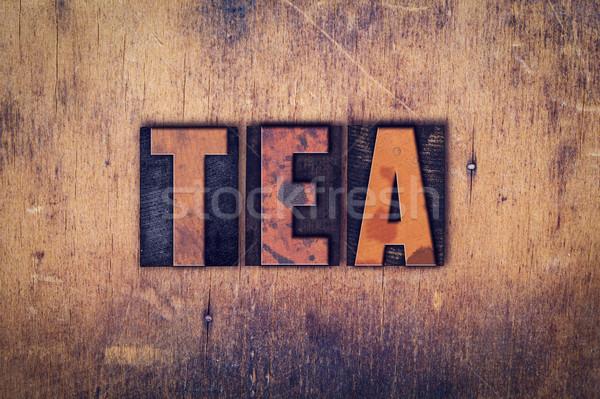Stock photo: Tea Concept Wooden Letterpress Type