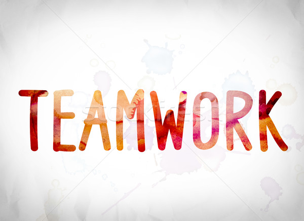 Teamwork Concept Watercolor Word Art Stock photo © enterlinedesign