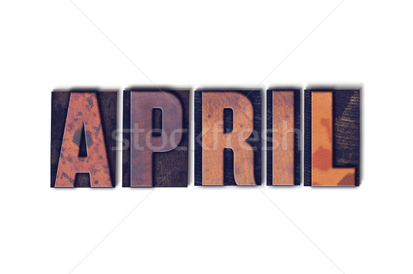 Stock photo: April Concept Isolated Letterpress Word