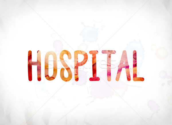 Kórház festett vízfesték szó művészet színes Stock fotó © enterlinedesign