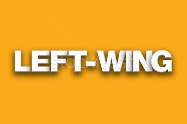 Left-Wing Theme Word Art on Colorful Background Stock photo © enterlinedesign