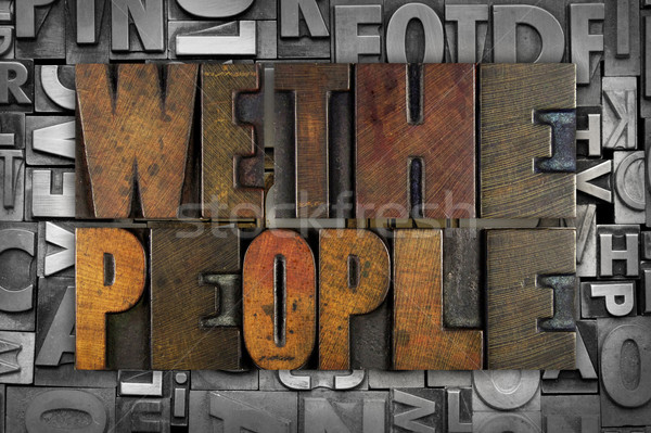 We The People Stock photo © enterlinedesign