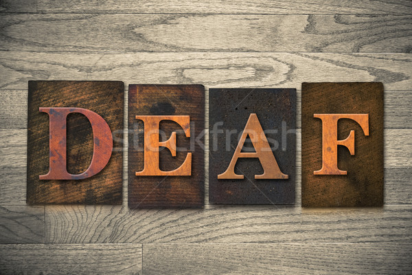 Deaf Wooden Letterpress Theme Stock photo © enterlinedesign
