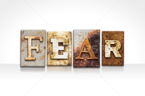 Fear Letterpress Concept Isolated on White Stock photo © enterlinedesign