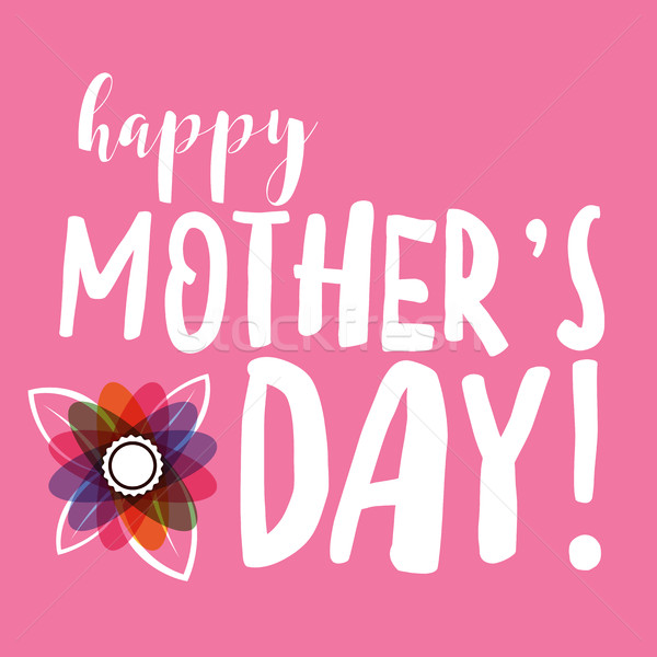 Happy Mother's Day Message Stock photo © enterlinedesign
