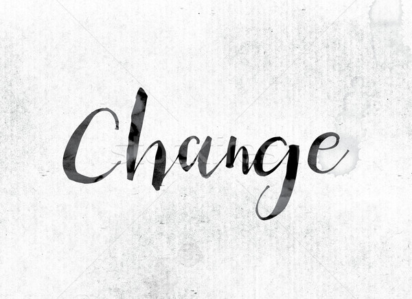 Change Concept Painted in Ink Stock photo © enterlinedesign
