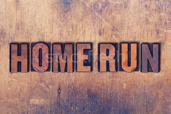 Home Run Theme Letterpress Word on Wood Background Stock photo © enterlinedesign