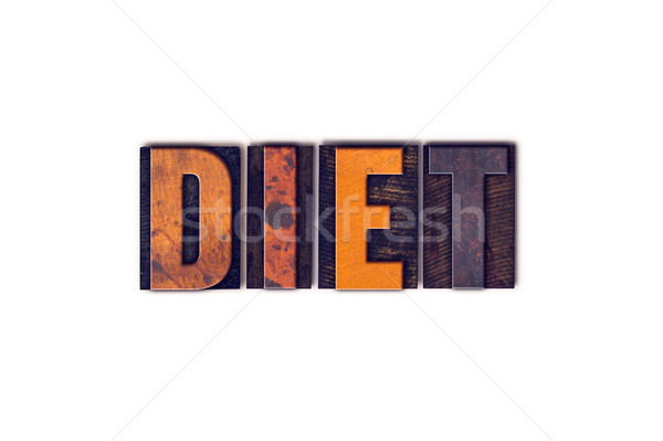 Diet Concept Isolated Letterpress Type Stock photo © enterlinedesign