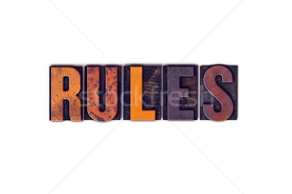 Rules Concept Isolated Letterpress Type Stock photo © enterlinedesign