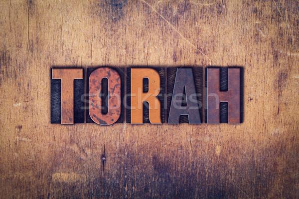 Torah Concept Wooden Letterpress Type Stock photo © enterlinedesign