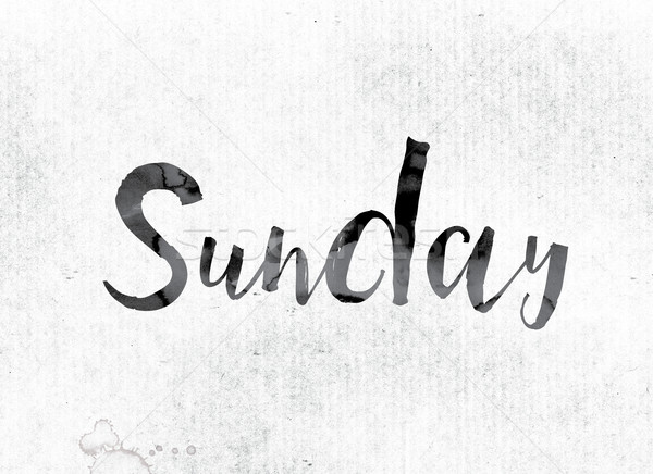 Sunday Concept Painted in Ink Stock photo © enterlinedesign