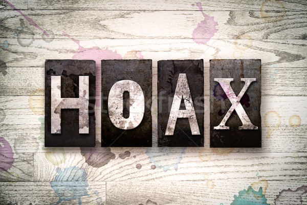 Hoax Concept Metal Letterpress Type Stock photo © enterlinedesign
