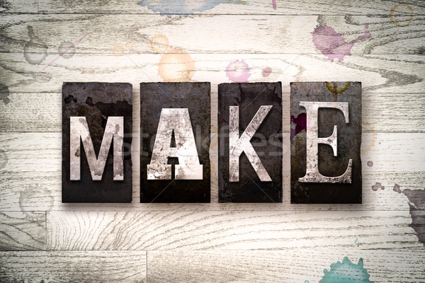 Make Concept Metal Letterpress Type Stock photo © enterlinedesign