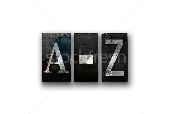 A-Z Concept Isolated Letterpress Type Stock photo © enterlinedesign
