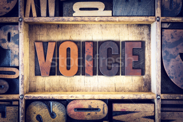 Voice Concept Letterpress Type Stock photo © enterlinedesign
