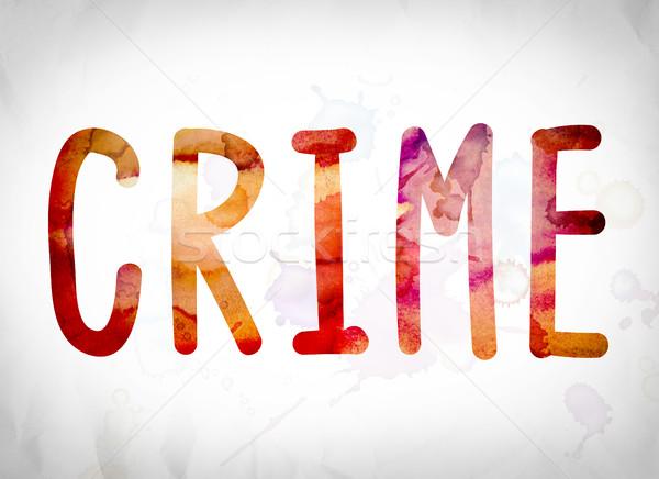 Bűnözés vízfesték szó művészet írott fehér Stock fotó © enterlinedesign