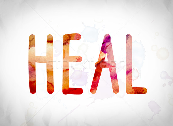 Heal Concept Watercolor Word Art Stock photo © enterlinedesign