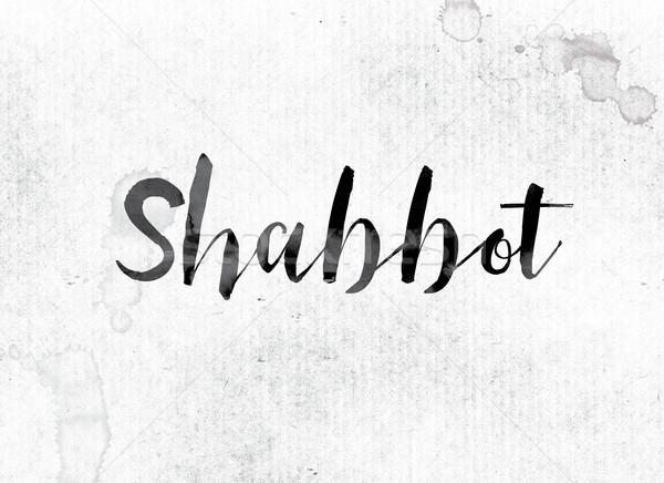 Shabbot Concept Painted in Ink Stock photo © enterlinedesign