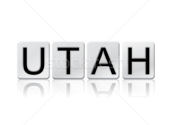 Utah isolé carrelage lettres mot écrit Photo stock © enterlinedesign