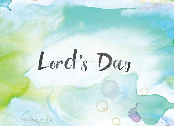 Lord's Day Concept Watercolor and Ink Painting Stock photo © enterlinedesign
