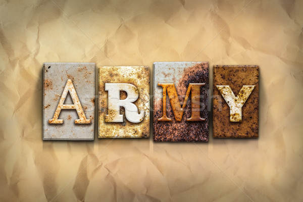 Army Concept Rusted Metal Type Stock photo © enterlinedesign