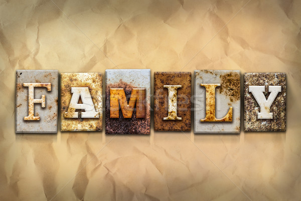 Family Concept Rusted Metal Type Stock photo © enterlinedesign