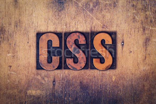 CSS Concept Wooden Letterpress Type Stock photo © enterlinedesign