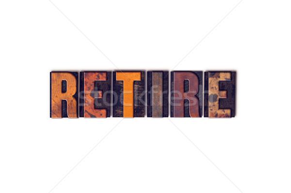 Andare in pensione isolato tipo parola scritto Foto d'archivio © enterlinedesign