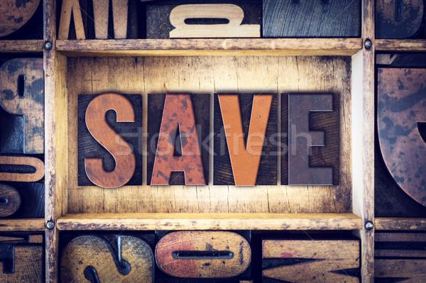Save Concept Letterpress Type Stock photo © enterlinedesign