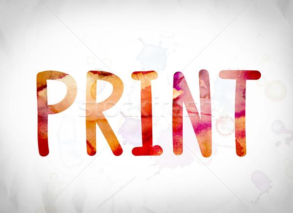 Print Concept Watercolor Word Art Stock photo © enterlinedesign