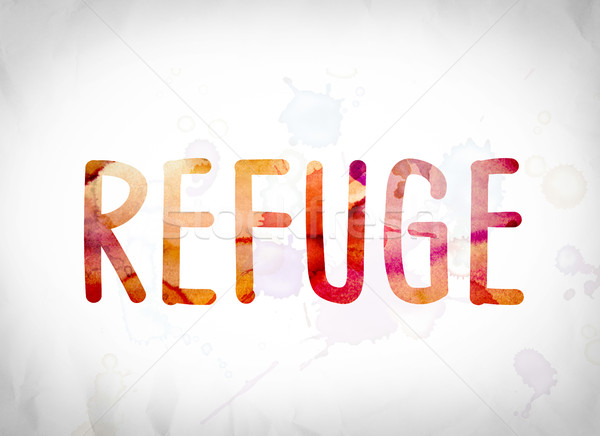 Refuge Concept Watercolor Word Art Stock photo © enterlinedesign