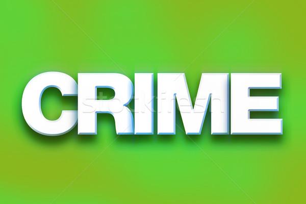 Crime colorido palavra arte escrito branco Foto stock © enterlinedesign