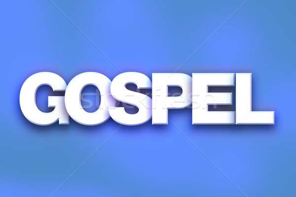 Gospel Concept Colorful Word Art Stock photo © enterlinedesign