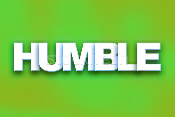 Stock photo: Humble Concept Colorful Word Art