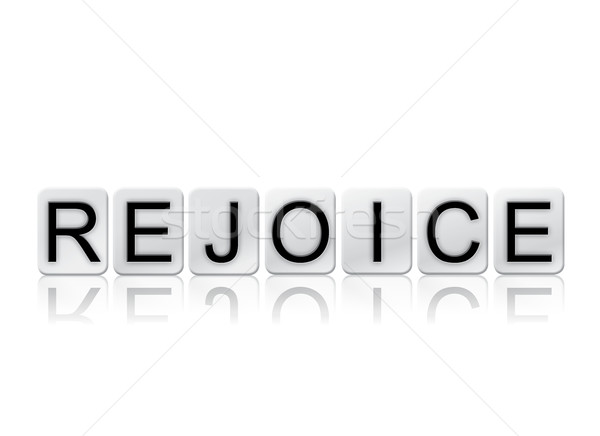 Rejoice Isolated Tiled Letters Concept and Theme Stock photo © enterlinedesign