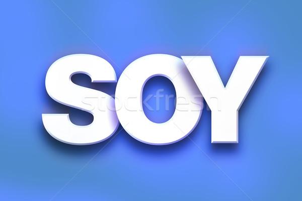 Soya renkli kelime sanat yazılı beyaz Stok fotoğraf © enterlinedesign