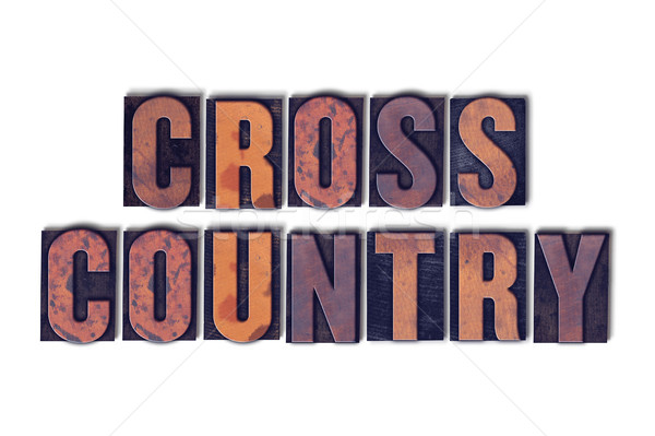 Cross Country Concept Isolated Letterpress Word Stock photo © enterlinedesign