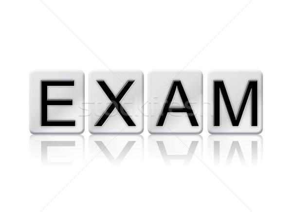 Sınav kiremitli kelime yalıtılmış beyaz yazılı Stok fotoğraf © enterlinedesign